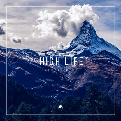 High Life by Andrew Ford